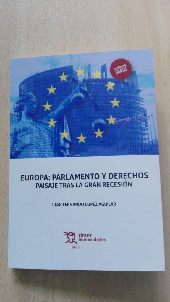 Europa: Parlamento y derechos. Paisaje tras la recesión. / DA