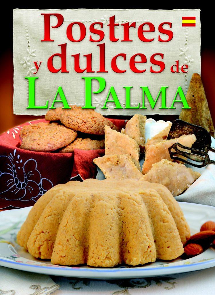 Portada de 'Postres y dulces de La Palma'. | DA