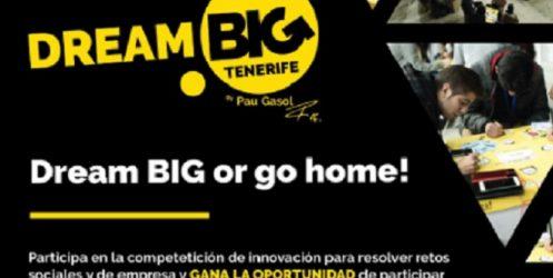 Traen a Tenerife el 'Dream Big Challenge', una competición de innovación para resolver retos sociales