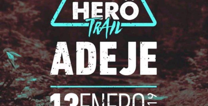 Adeje recibe con ilusión la primera edición de  la Herö Trail