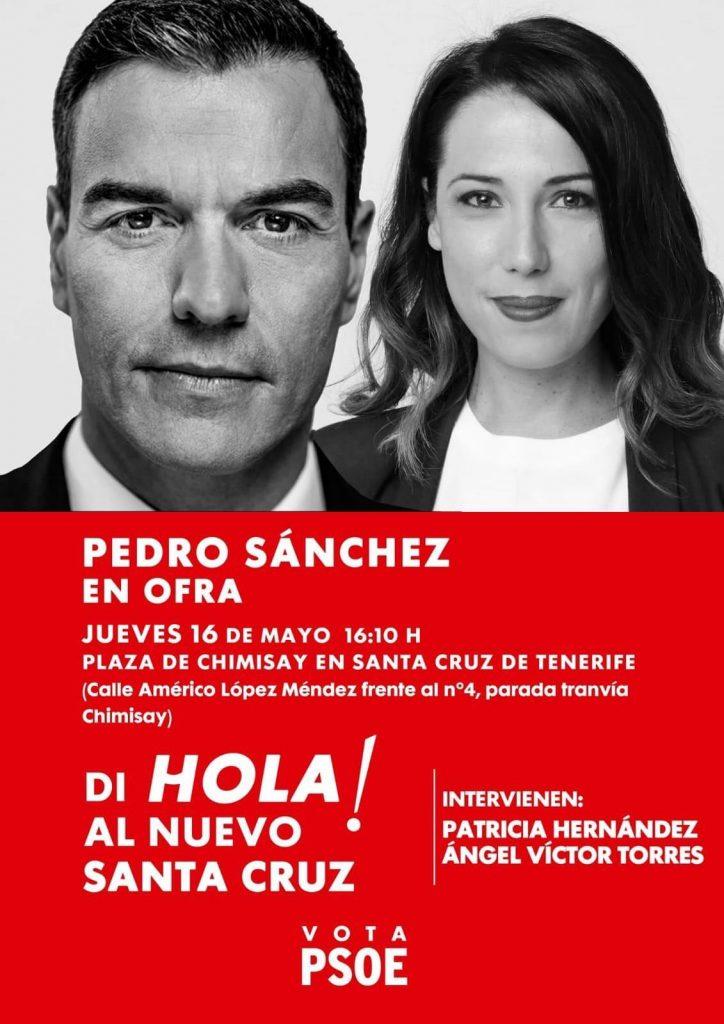 Cartel anunciador del acto de mañana en Ofra con las imágenes de Pedro Sánchez y Patricia Hernández. Fran Pallero