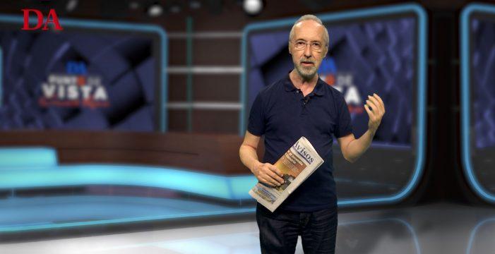 """""""Las elecciones producen hartazgo"""", en el Punto de Vista con Carmelo Rivero"""