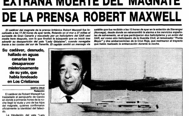 La misteriosa muerte en Tenerife del magnate de los medios, Robert Maxwell, ocupa de nuevo portadas internacionales